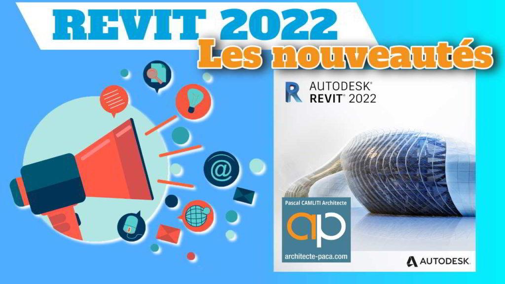REVIT 2022 en Français les nouveautés