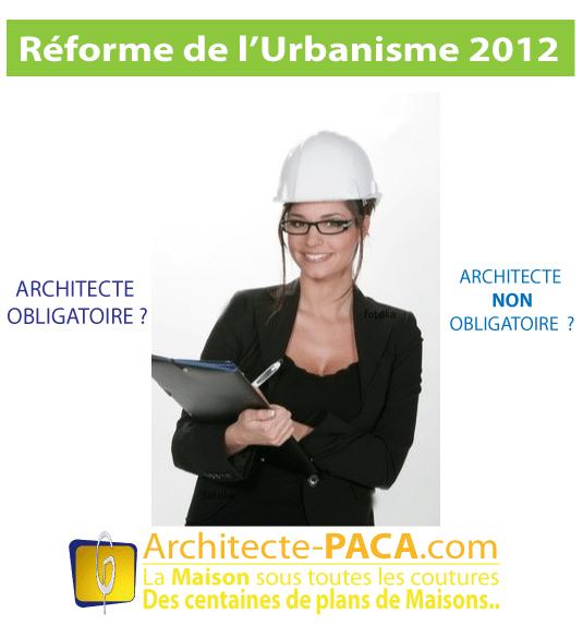 architecte-obligatoire-reforme-urbanisme-2012