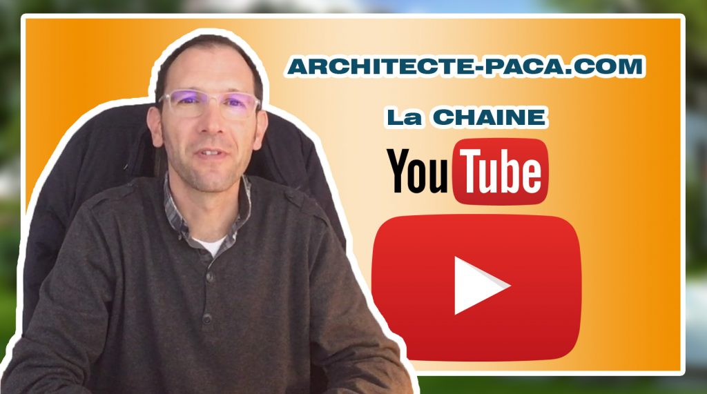 Architecte-PACA.com - Chaine Youtube