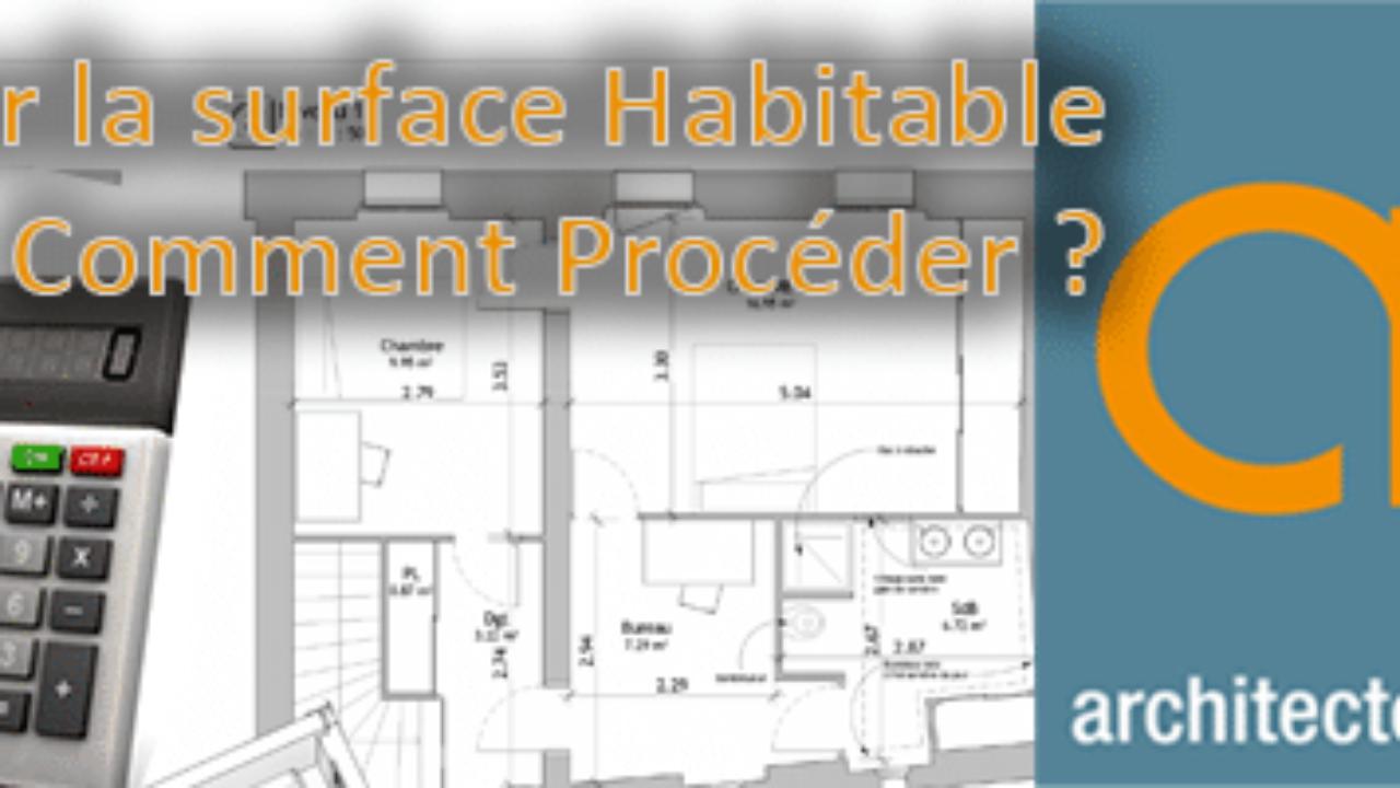 Surface Standard Salle De Bain comment calculer la surface habitable pour une maison