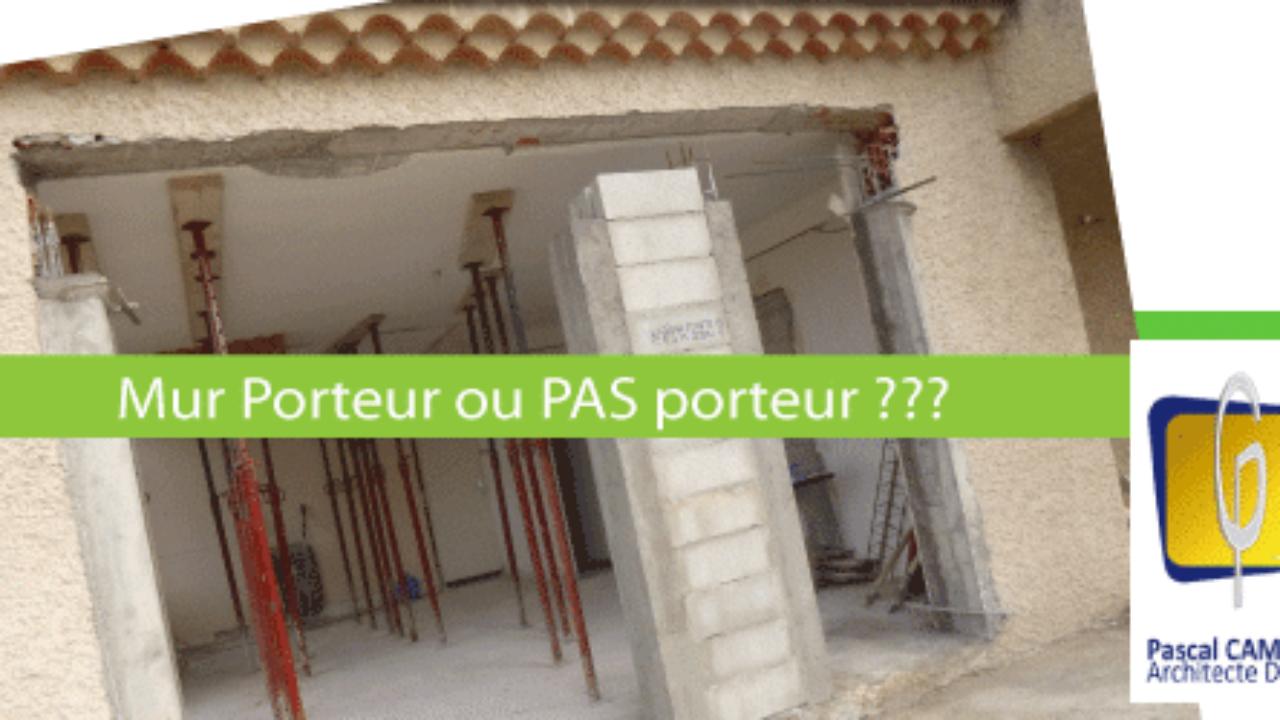 Casser Une Cloison En Brique comment savoir et définir si un mur est porteur avant les