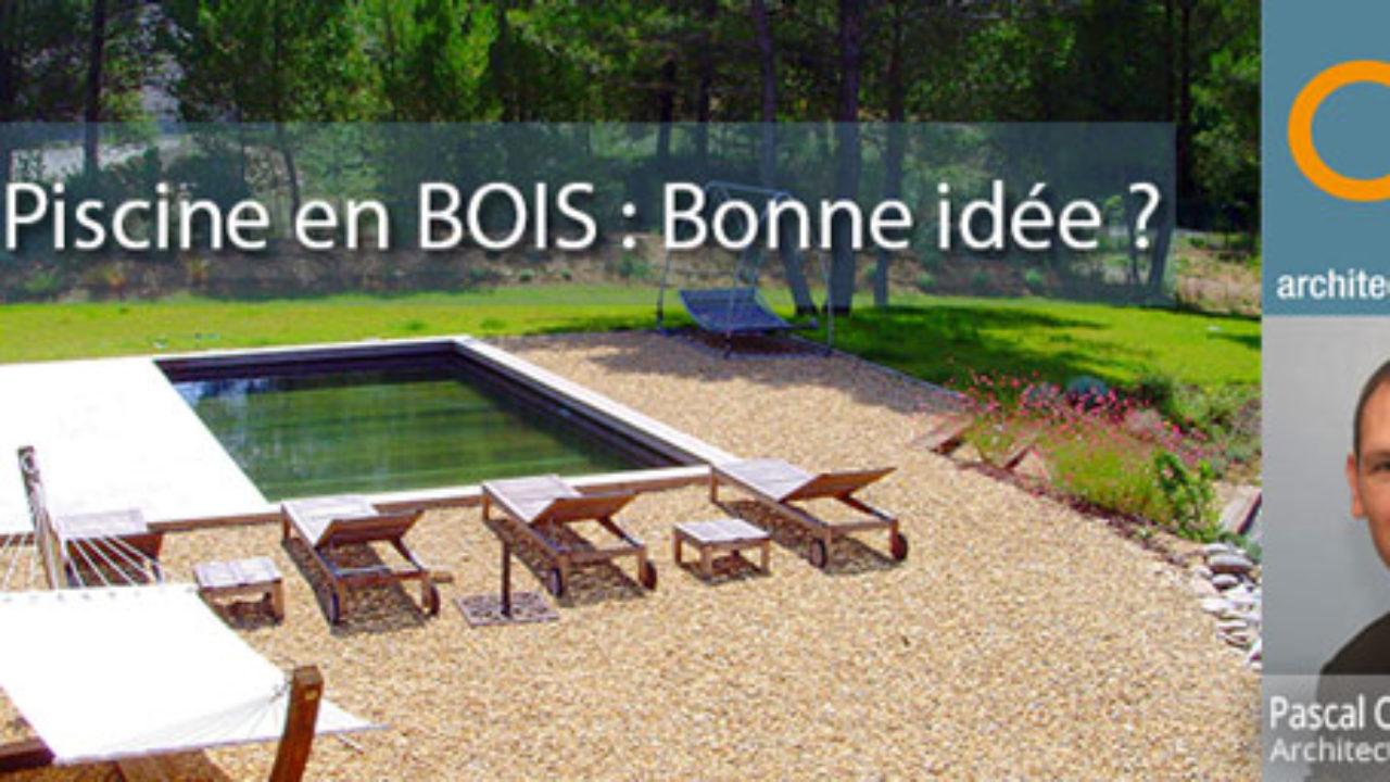 Piscine En Palette De Bois construction d'une piscine en bois : bonne ou mauvaise idée ?